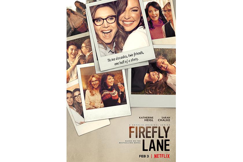 netflix drama Firefly Lane Kristin Hannah cast Katherine Heigl and Sarah Chalke